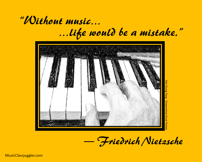 Without Music Life is Mistake